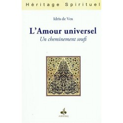 L'Amour universel : Un cheminement soufi