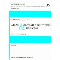 Atlas et glossaire nautiques tunisiens [en 2 volumes]