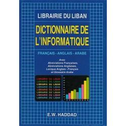 Dictionnaire de L'Informatique Français-Anglais-Arabe