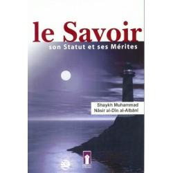 Le Savoir : son Statut et ses Mérites