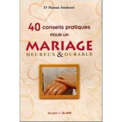 40 Conseils pratiques pour un mariage heureux & durable