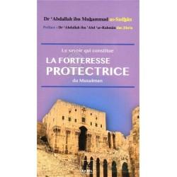 Le savoir qui constitue la forteresse protectrice du musulman