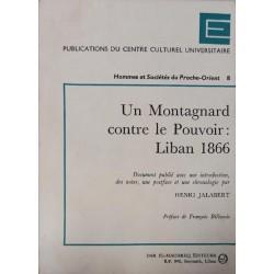 Un Montagnard contre le pouvoir : Liban 1866