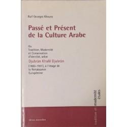 Passé et Présent de la Culture Arabe