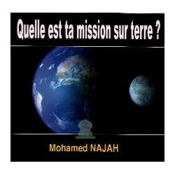 Quelle est ta mission sur terre ?