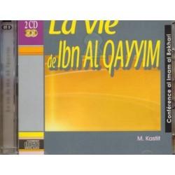 La vie de Ibn Al Qayym - 2CD