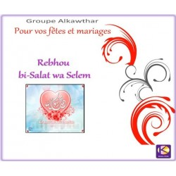 Rebhou bi salat wa selem - For your parties and weddings