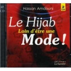 Le hijab loin d'être une mode ! (2 CD audio)