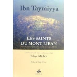 Les saints du mont Liban : absence, jihad et spiritualité, entre la montagne et la cité