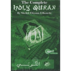 The Complete Holy Quran by Cheikh Elôyoun ElKouchi (MP3)