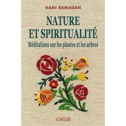 Nature et Spiritualité - Méditations sur les plantes et arbres