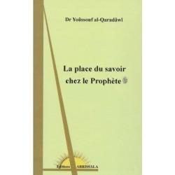 La place du savoir chez le Prophète