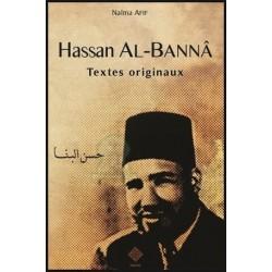 Hassan Al-Bannâ - Textes originaux