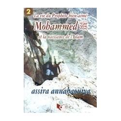 La vie du prophète Mohammed et la naissance de l'Islam (2)