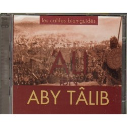 Les califes bien-guidés : 'Ali Ibn Aby Tâlib (double CD)