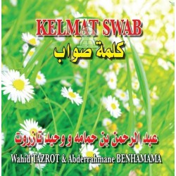 Religious songs: Kelmat Swab By A. Benhamama & W. Tazrot