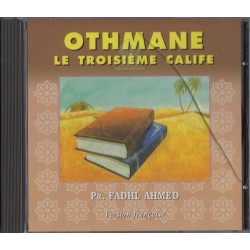 Othmane, le troisième calife par Fadhl Ahmed (CD audio)