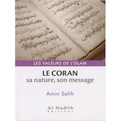 Le Coran sa nature, son message