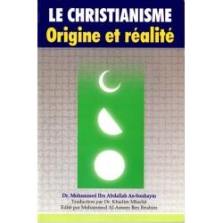 Le Christianisme origine et réalité