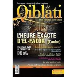 Qiblati N° 1 - Une fenêtre sur l'Islam - Un magazine mensuel sur la culture musulmane
