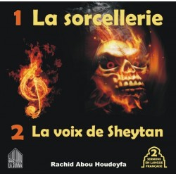 La Sorcellerie - The voice of Sheytan (2 sermons in French) [B14]