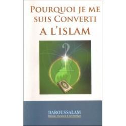Pourquoi je me suis converti à l'islam ?