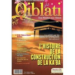 Qiblati N° 2 : L'histoire de la construction de la Ka'ba