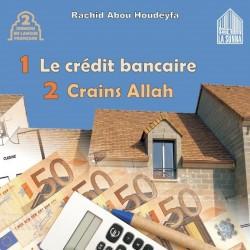 Le crédit bancaire - Crains Allah (Deux sermons en langue française) [B05]