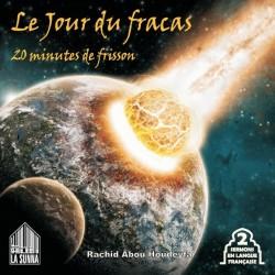 Le jour du Fracas (âme sensible s'abstenir) - 20 minutes de frisson (2 sermons en...