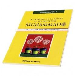 Les mérites de la prière et du salut sur Muhammad (Que le salut soit sur lui) - Le...