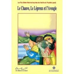Les plus belles histoires : Le chauve, le lépreux et l'aveugle - أبرص، وأقرع، وأعمى
