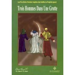 Les plus belles histoires : Trois hommes dans une grotte - ثلاثة في الغار