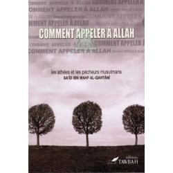 Comment appeler à Allah ? Les athées et les pécheurs musulmans