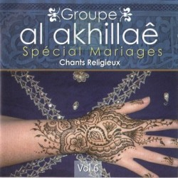 Al Akhillaê Group - Special Religious Songs for Marriage - Vol. 6