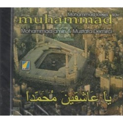 Religious songs: Ya 'achikin Mohhamed - Mohammad lovers