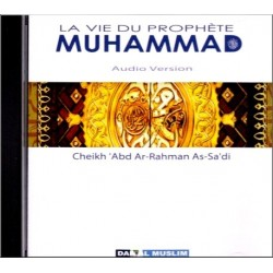 The life of the prophet Muhammad - Audio CD (in French)