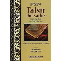 "Tafsir Ibn Kathir 28ème partie du Coran : ""al moujâdala - at tahrim"""