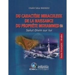 Du caractère miraculeux de la naissance du Prophète Mohammed (Paix sur lui)