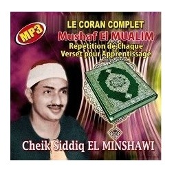 The Complete Koran Mushaf EL-MUALIM - Cheikh Siddiq EL-MINSHAWI (1 CD MP3)