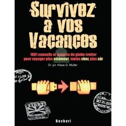Survivez à vos vacances
