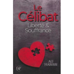 Le Célibat : Liberté & Souffrance (Par Ali Habibbi)