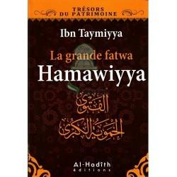 La grande fatwa Hamawiyya - الفتوى الحموية الكبرى