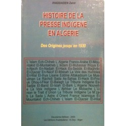 Historie de la presse indigenne en Algérie - Des origines jusqu'en 1930