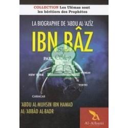 La biographie de 'Abdu al-'Azîz Ibn Bâz