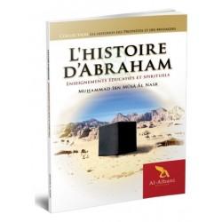 L'histoire d'Abraham : Enseignement éducatifs et spirituels
