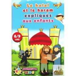 Le halal et le haram expliqués aux enfants ( 6/9 ans )