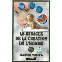 Le miracle de la création de l'homme