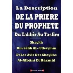 La description de la prière du Prophète du Takbîr au Taslîm