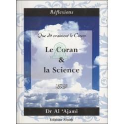 Que dit vraiment le Coran : Le Coran et la Science