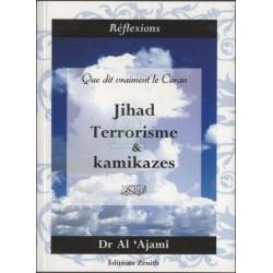 Que dit vraiment le Coran : Jihad, Terrorime et Kamikazes